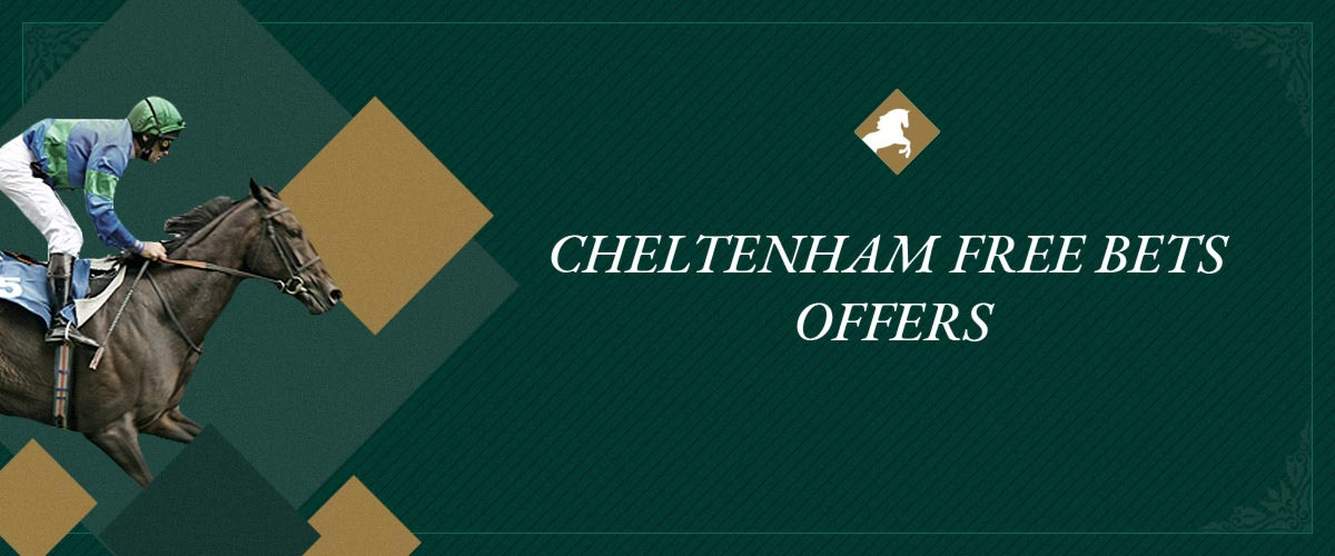 Cheltenham free bets offers 2021 | Tips, Odds, Bonuses